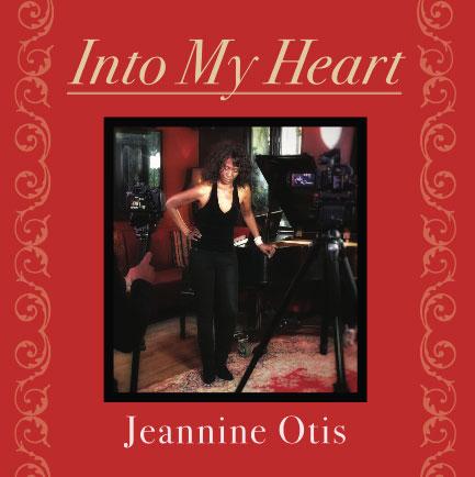 Jeannine Otis - Into My Heart - 2021